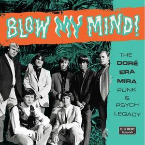 CD Blow My Mind! The Dore-Era-Mira Punk & Psych Legacy