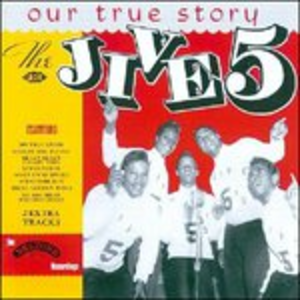 CD Our True Story di Jive Five