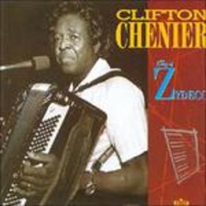 CD King of Zydeco di Clifton Chenier