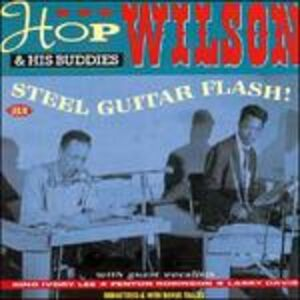 Foto Cover di Steel Guitar Flash!, CD di Hop Wilson, prodotto da Ace Records