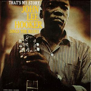 Vinile That's My Story John Lee Hooker