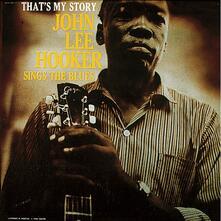 That's My Story - Vinile LP di John Lee Hooker