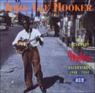 CD Legendary Modern Recordings di John Lee Hooker 0
