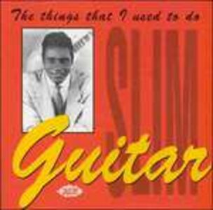 CD Things That I Used to do di Guitar Slim