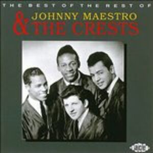 CD Johnny Maestro & Cre - Best of the Rest Crests , Johnny Maestro