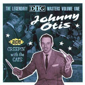 CD Creepin' with the Cats di Johnny Otis