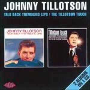 Foto Cover di Talk Back Trembling Lips, CD di Johnny Tillotson, prodotto da Ace