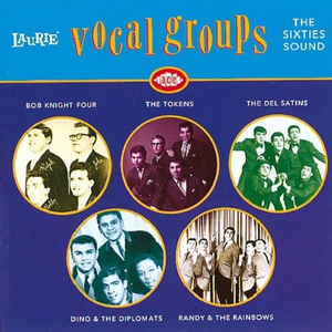 CD Laurie Vocal Groups. the Sixties Sound