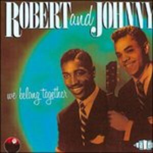 CD We Belong Together di Robert and Johnny