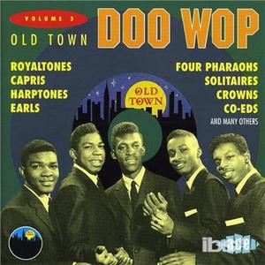 CD Old Town Doo.wop vol.3