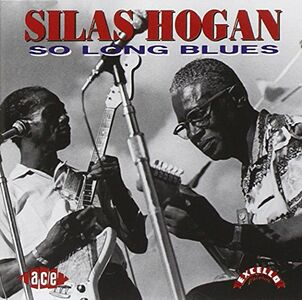 CD So Long Blues di Silas Hogan