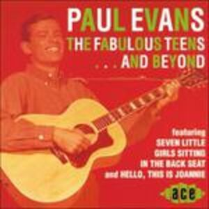 Foto Cover di Fabulous Teens ... and Beyond, CD di Paul Evans, prodotto da Ace