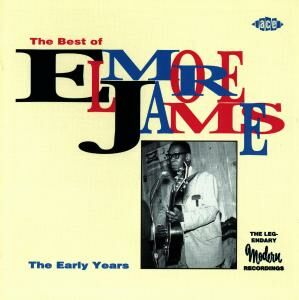 CD Best of Elmore James. The Early Years di Elmore James