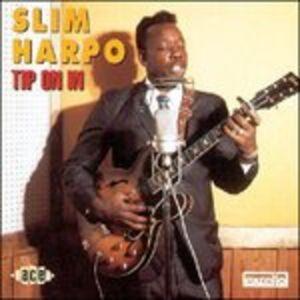 CD Tip on in di Slim Harpo