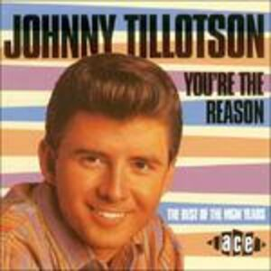 CD You're the Reason di Johnny Tillotson