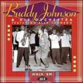 CD Walk 'em. The Decca Sessions Buddy Johnson