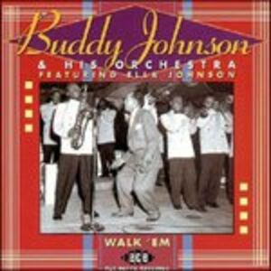 CD Walk 'em. The Decca Sessions di Buddy Johnson