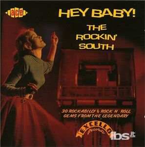 CD Hey Baby. Rockin' South