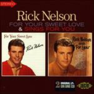 CD For Your Sweet Love - For You di Rick Nelson
