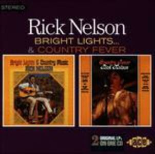 Foto Cover di Bright Lights & Country Music, CD di Rick Nelson, prodotto da Ace