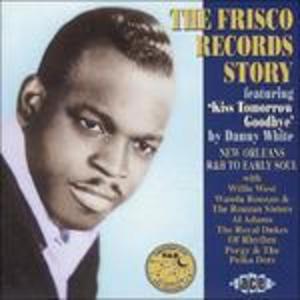 CD Frisco Records Story