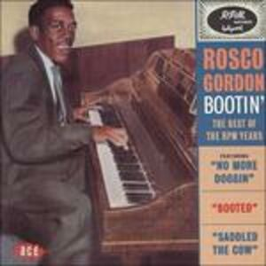 Foto Cover di Bootin', CD di Rosco Gordon, prodotto da Ace