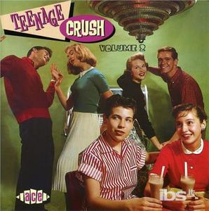 CD Teenage Crush 2