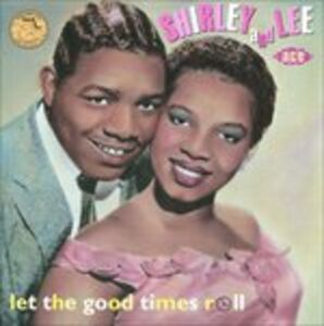 CD Let the Good Times Roll di Shirley & Lee