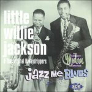 CD Jazz Me Blues di Little Willie Jackson