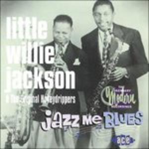 CD Jazz Me Blues di Little Willie Jackson