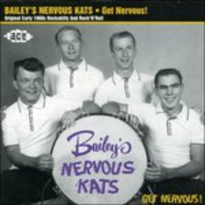 CD Get Nervous! di Bailey's Nervous Kats