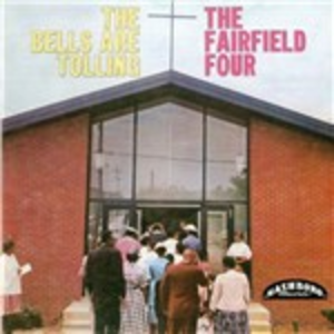 CD Bells Are Tolling di Fairfield Four