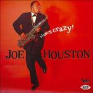 Foto Cover di Blows Crazy, CD di Joe Houston, prodotto da Ace