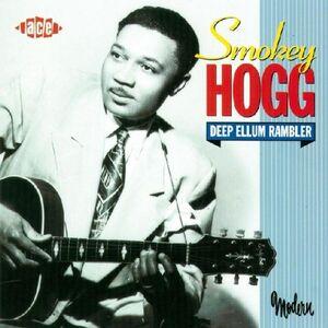 Foto Cover di Deep Ellum Rambler, CD di Smokey Hogg, prodotto da Ace