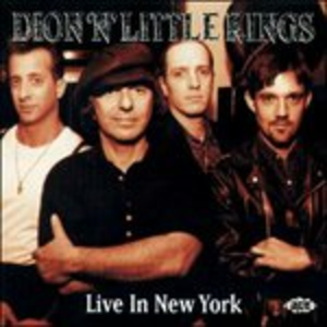 CD Live in New York di Dion & Little Kings