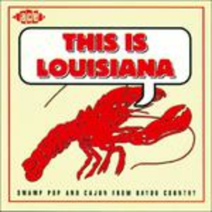 CD This Is Louisiana