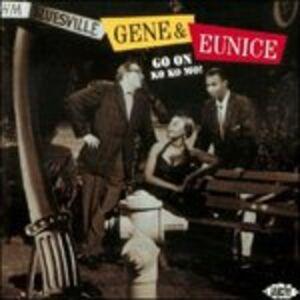 CD Go On Ko Ko Mo! di Gene and Eunice