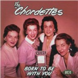 CD Born to Be with You di Chordettes