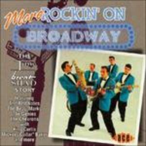 CD More Rockin' on Broadway (Colonna Sonora)