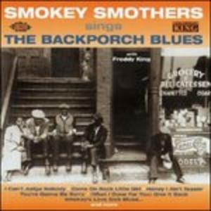 CD Back Porch Blues di Otis Big Smokers Smothers