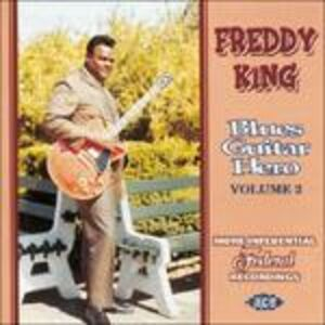 CD Blues Guitar Hero Volume 2 di Freddie King