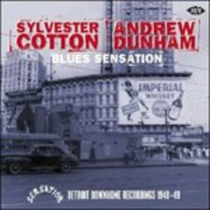 CD Blues Sensation Sylvester Cotton , Andrew Dunham