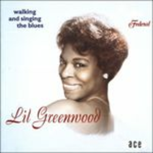 CD Walking and Singing the Blues di Lil Greenwood