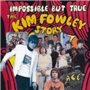 Foto Cover di Impossible but True, CD di Kim Fowley, prodotto da Ace