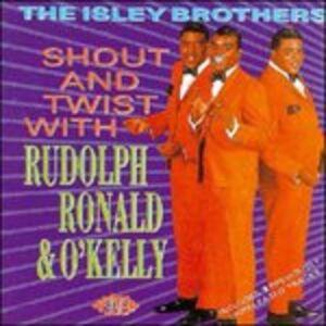 Foto Cover di Shout and Twist with Rudolph, Ronald & O, CD di Isley Brothers, prodotto da Ace