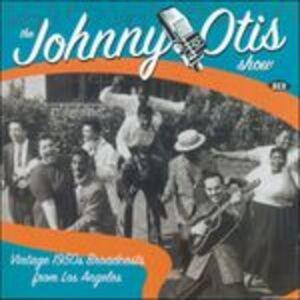 Foto Cover di Johnny Otis Show, CD di Johnny Otis, prodotto da Ace Records