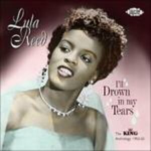 Foto Cover di I'll Drown in My Tears, CD di Lula Reed, prodotto da Ace