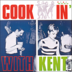 Vinile Cookin' with Kent