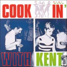 Cookin' with Kent - Vinile LP