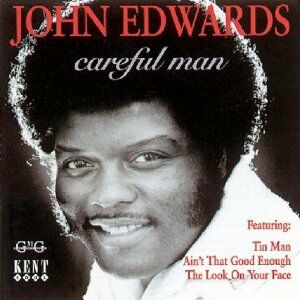 Foto Cover di Careful Man, CD di John Edwards, prodotto da Kent